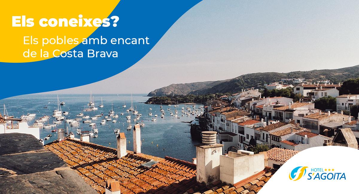 Els 10 pobles amb encant de la Costa Brava que has de visitar